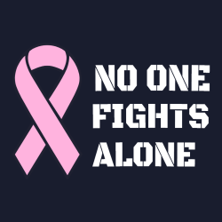 No One Fights Alone - Cancer Awareness T-shirt Design T-Shirt Design - 1045