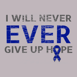 I Will Never Ever Give Up Hope - Cancer Awareness T-shirt Design T-Shirt Design - 1159