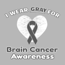 I Wear Gray For  Brain Cancer Awareness - Cancer Awareness T-shirt Design T-Shirt Design - 1124