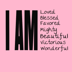 I Am Loved Blessed Favored Mighty Beautiful Victorious Wonderful - Christian T-shirt Design T-Shirt