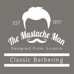 The Mustache Man Classic Barbering Designed From Scratch Est 1977 - Barbershops & Salons T-shirt