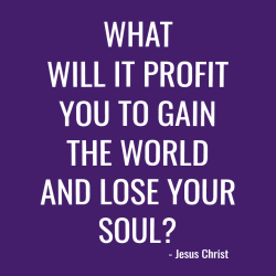 What will it profit you to gain the world and lose your soul - Christian T-shirts