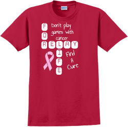 Don't Play Games With Cancer For relay life Find A Cure - Cancer Awareness T-shirt Design T-Shirt De