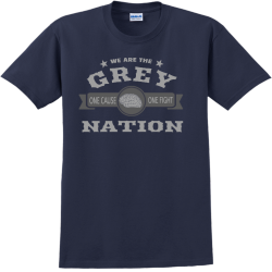 We Are The Grey Nation One Cause One Fight - Cancer Awareness T-shirt Design T-Shirt Design - 1122