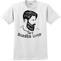 Barber Shop Haircuts Shaves Beards Styling Joe's - Barbershops & Salons T-shirt Design T-Shi